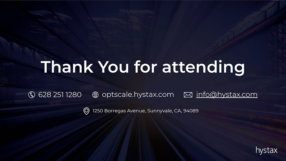 Thank ypu for attending Hystax's webinar